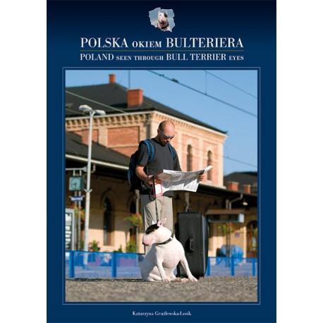 "Album ""POLSKA okiem BULTERIERA"""